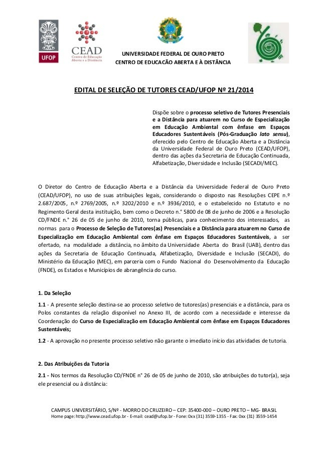 CAMPUS UNIVERSITÁRIO, S/Nº - MORRO DO CRUZEIRO – CEP: 35400-000 – OURO PRETO – MG- BRASIL Home page: http://www.cead.ufop....