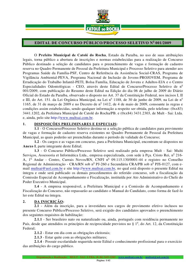 EDITAL DE CONCURSO PÚBLICO/PROCESSO SELETIVO No 001/2009          O Prefeito Municipal de Catolé do Rocha, Estado da Paraí...
