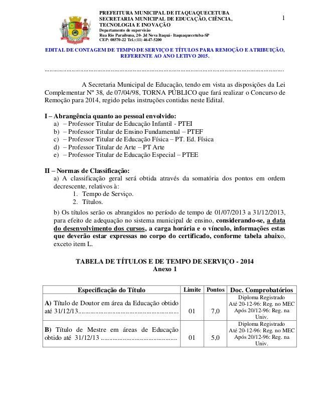 EDITAL DE CONTAGEM DE TEMPO DE SERVIÇO E TÍTULOS PARA REMOÇÃO E ATRIBUIÇÃO,  REFERENTE AO ANO LETIVO 2015.  .................
