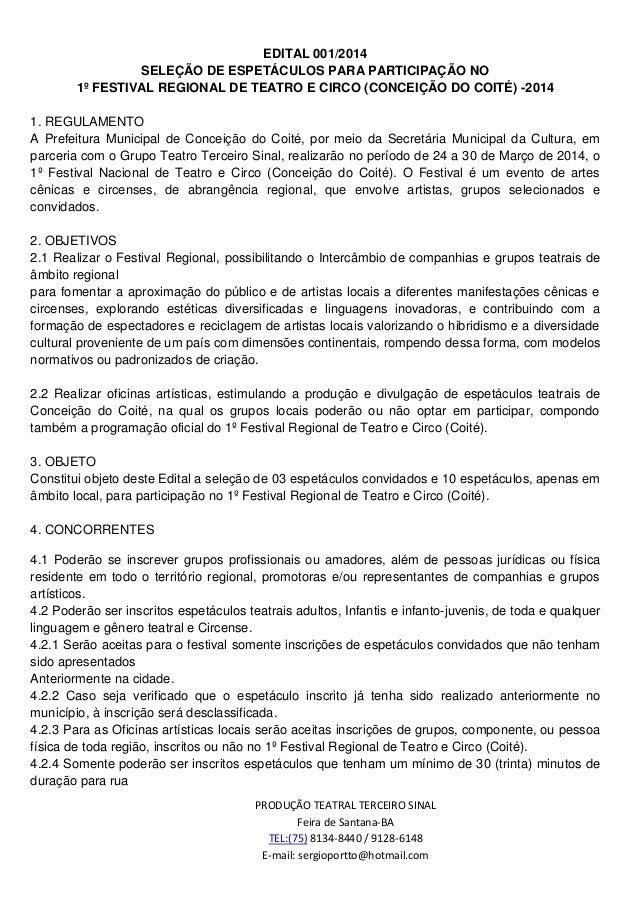 EDITAL 001/2014 SELEÇÃO DE ESPETÁCULOS PARA PARTICIPAÇÃO NO 1º FESTIVAL REGIONAL DE TEATRO E CIRCO (CONCEIÇÃO DO COITÉ) -2...