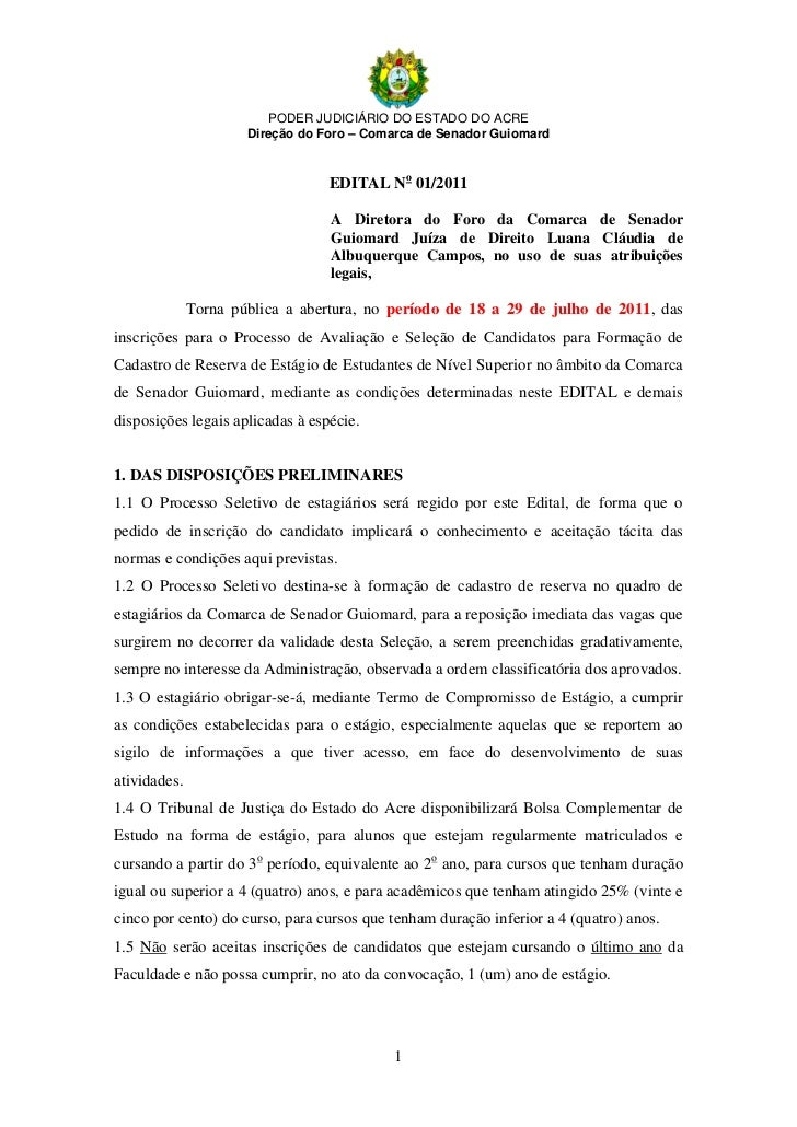 PODER JUDICIÁRIO DO ESTADO DO ACRE                      Direção do Foro – Comarca de Senador Guiomard                     ...