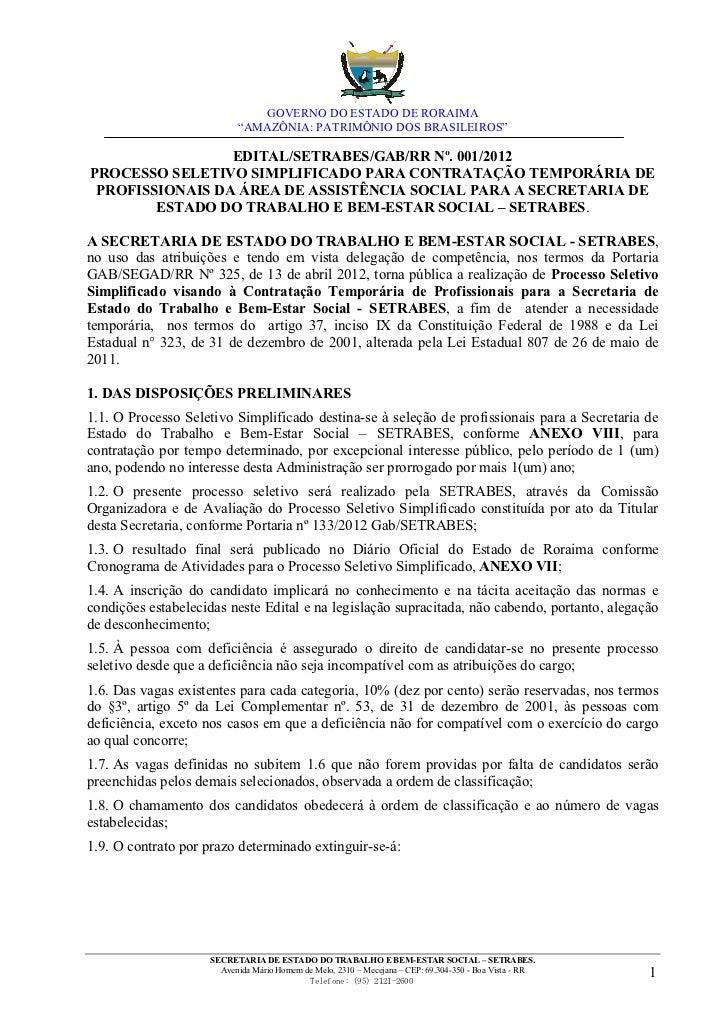 """GOVERNO DO ESTADO DE RORAIMA                          """"AMAZÔNIA: PATRIMÔNIO DOS BRASILEIROS""""                 EDITAL/SETRAB..."""