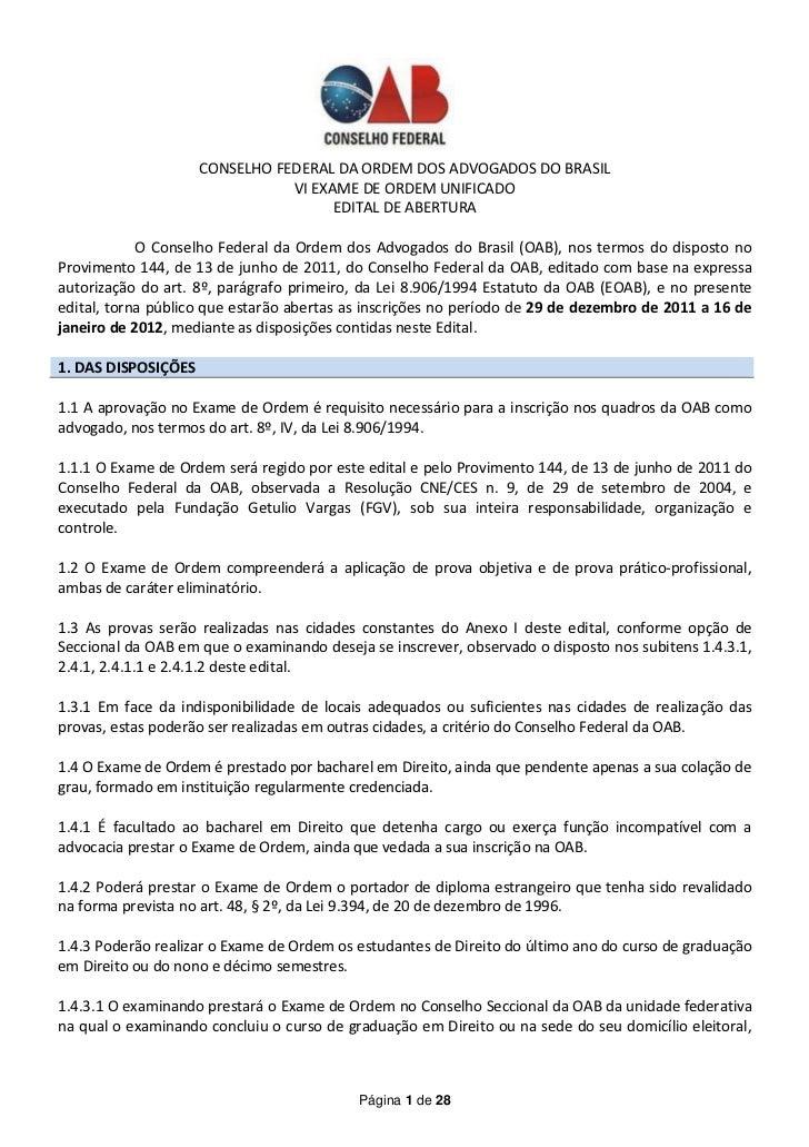 CONSELHO FEDERAL DA ORDEM DOS ADVOGADOS DO BRASIL                                VI EXAME DE ORDEM UNIFICADO              ...