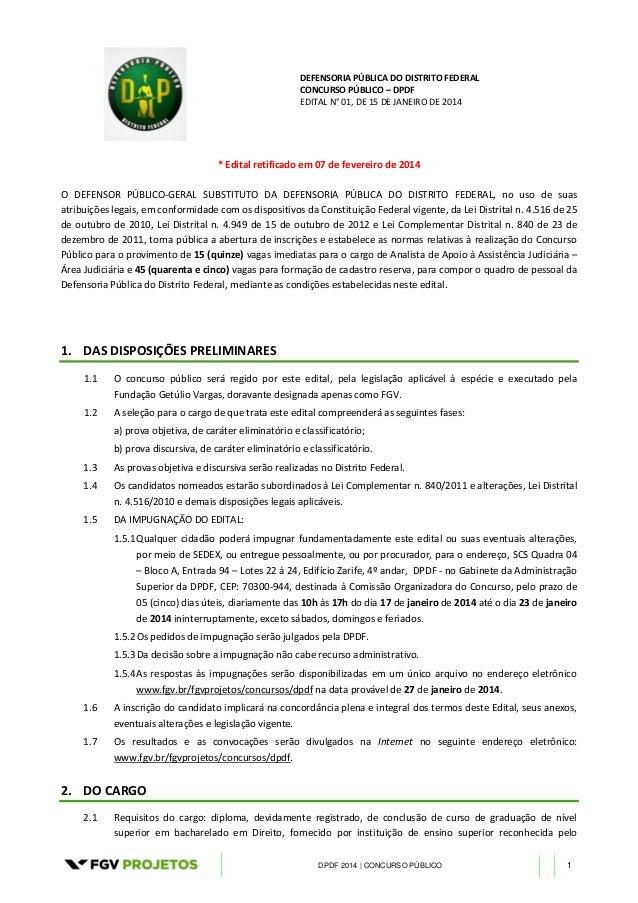 DEFENSORIA PÚBLICA DO DISTRITO FEDERAL CONCURSO PÚBLICO – DPDF EDITAL N° 01, DE 15 DE JANEIRO DE 2014 DPDF 2014 | CONCURSO...
