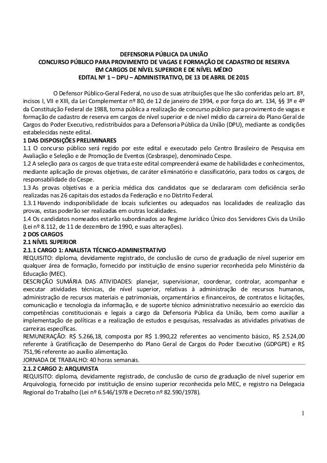 1 DEFENSORIA PÚBLICA DA UNIÃO CONCURSO PÚBLICO PARA PROVIMENTO DE VAGAS E FORMAÇÃO DE CADASTRO DE RESERVA EM CARGOS DE NÍV...
