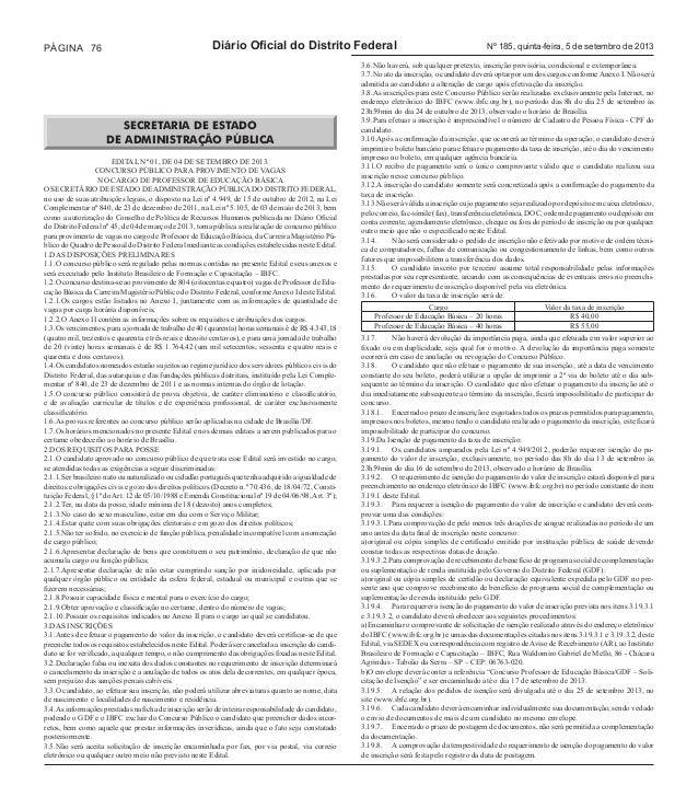 PÁGINA 76 Diário Oficial do Distrito Federal Nº 185, quinta-feira, 5 de setembro de 2013 (61) 3342-1633, mediante o recolh...