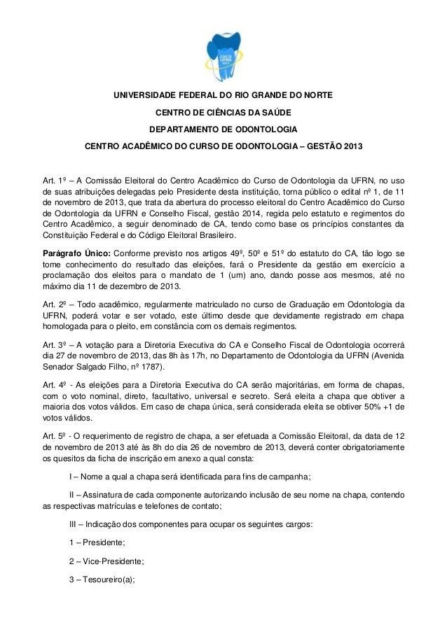 UNIVERSIDADE FEDERAL DO RIO GRANDE DO NORTE CENTRO DE CIÊNCIAS DA SAÚDE DEPARTAMENTO DE ODONTOLOGIA CENTRO ACADÊMICO DO CU...