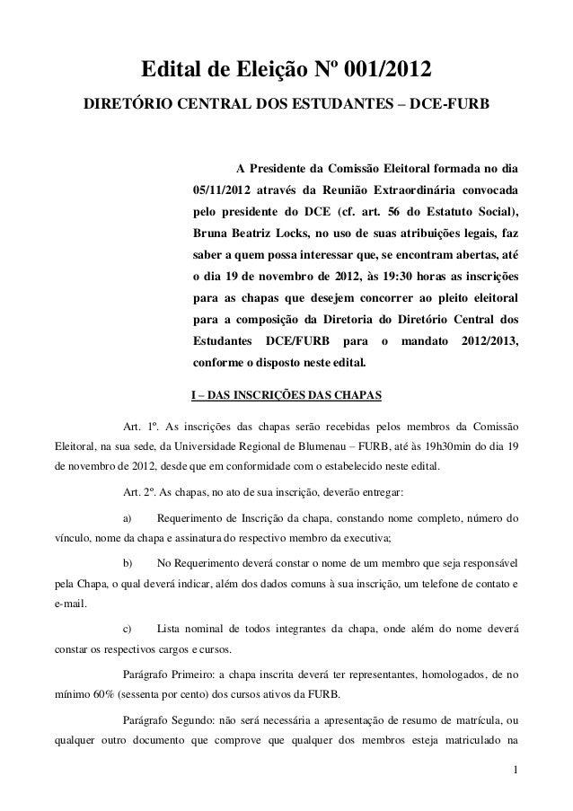 Edital de Eleição Nº 001/2012      DIRETÓRIO CENTRAL DOS ESTUDANTES – DCE-FURB                                          A ...