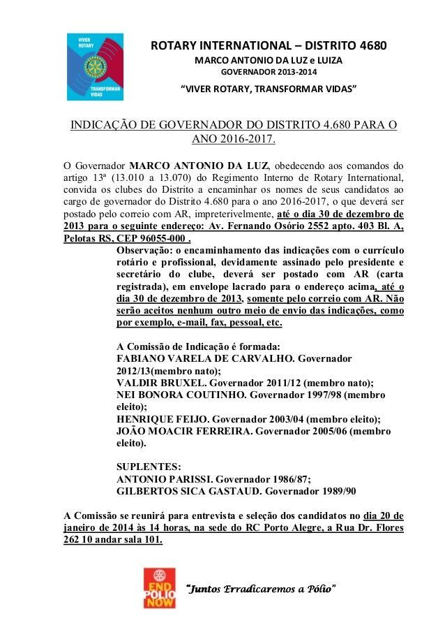 "ROTARY INTERNATIONAL – DISTRITO 4680 MARCO ANTONIO DA LUZ e LUIZA GOVERNADOR 2013-2014  ""VIVER ROTARY, TRANSFORMAR VIDAS"" ..."