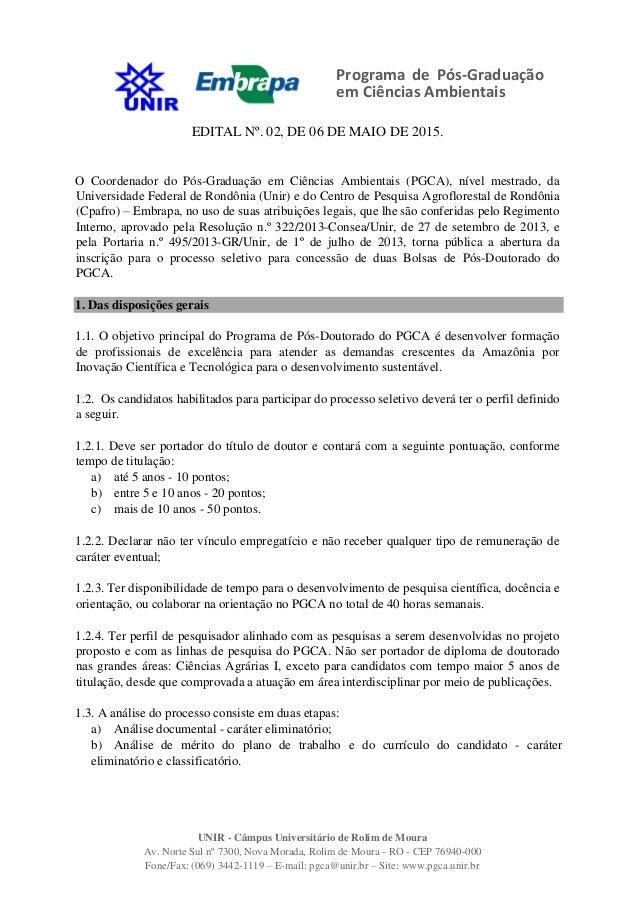 Programa de Pós-Graduação em Ciências Ambientais UNIR - Câmpus Universitário de Rolim de Moura Av. Norte Sul nº 7300, Nova...