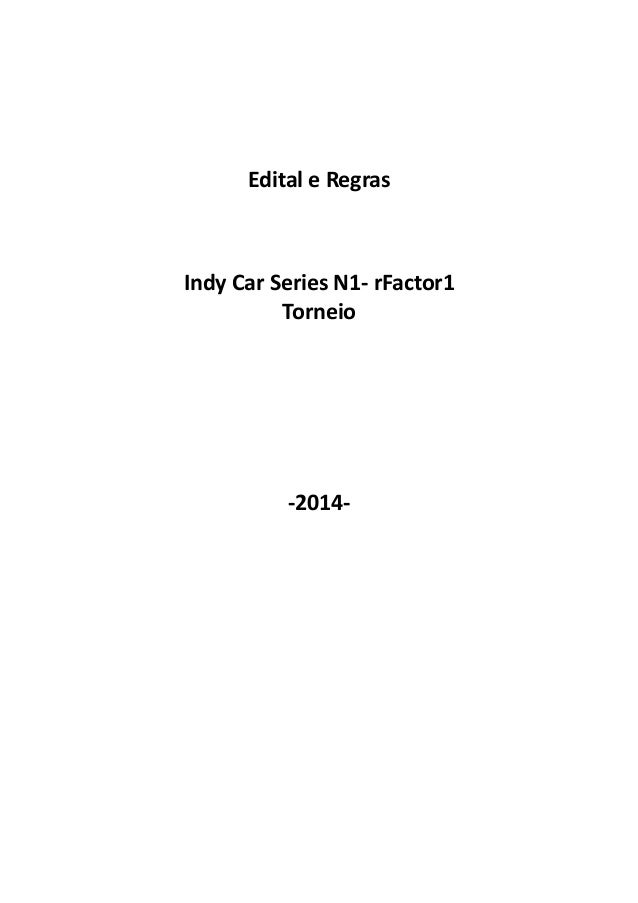 Edital e Regras Indy Car Series N1- rFactor1 Torneio -2014-