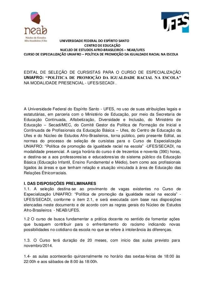 UNIVERSIDADE FEDERAL DO ESPÍRITO SANTO CENTRO DE EDUCAÇÃO NUCLEO DE ESTUDOS AFRO-BRASILEIROS – NEAB/UFES CURSO DE ESPECIAL...