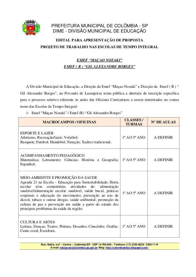 PREFEITURA MUNICIPAL DE COLÔMBIA - SP                      DIME - DIVISÃO MUNICIPAL DE EDUCAÇÃO                         ED...