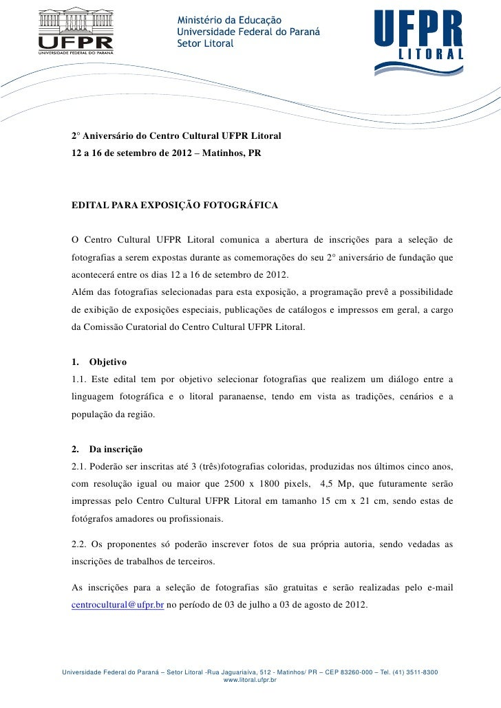 2° Aniversário do Centro Cultural UFPR Litoral   12 a 16 de setembro de 2012 – Matinhos, PR   EDITAL PARA EXPOSIÇÃO FOTOGR...