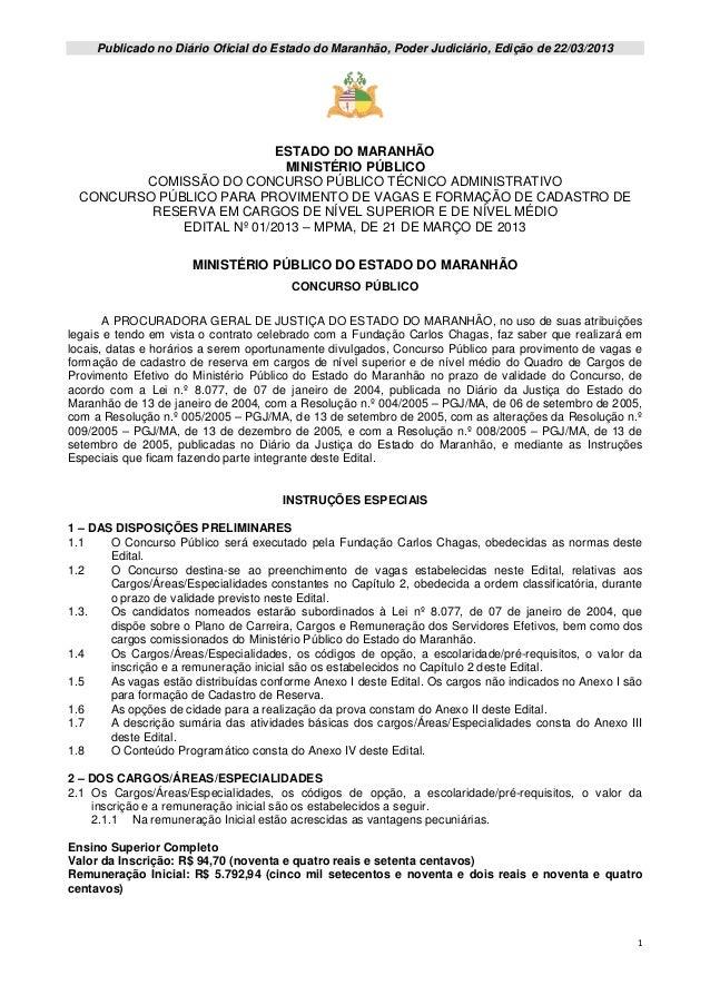 Publicado no Diário Oficial do Estado do Maranhão, Poder Judiciário, Edição de 22/03/2013                            ESTAD...