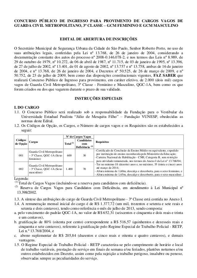 CONCURSO PÚBLICO DE INGRESSO PARA PROVIMENTO DE CARGOS VAGOS DE GUARDA CIVIL METROPOLITANO, 3ª CLASSE – GCM FEMININO E GCM...