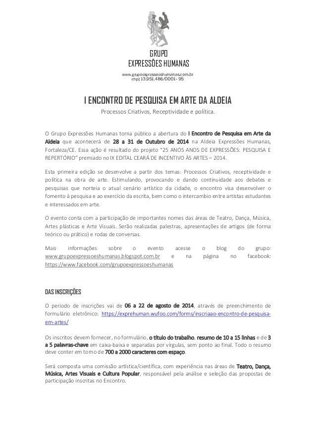 GRUPO EXPRESSÕES HUMANAS www.grupoexpressoeshumanas.com.br CNPJ: 13.951.486/0001- 95 I ENCONTRO DE PESQUISA EM ARTE DA ALD...
