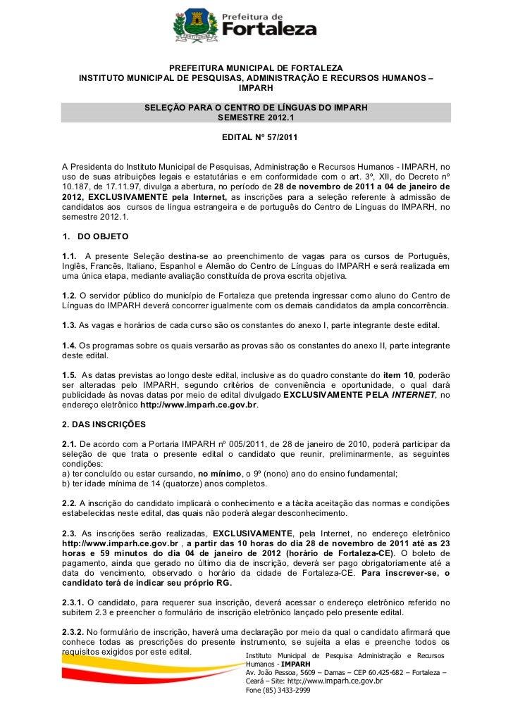 PREFEITURA MUNICIPAL DE FORTALEZA    INSTITUTO MUNICIPAL DE PESQUISAS, ADMINISTRAÇÃO E RECURSOS HUMANOS –                 ...