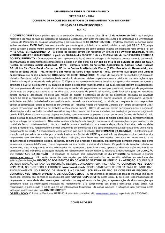 UNIVERSIDADE FEDERAL DE PERNAMBUCO VESTIBULAR – 2014 COMISSÃO DE PROCESSOS SELETIVOS E DE TREINAMENTO / COVEST-COPSET ISEN...