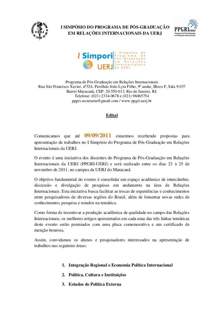 I SIMPÓSIO DO PROGRAMA DE PÓS-GRADUAÇÃO                   EM RELAÇÕES INTERNACIONAIS DA UERJ                 Programa de P...