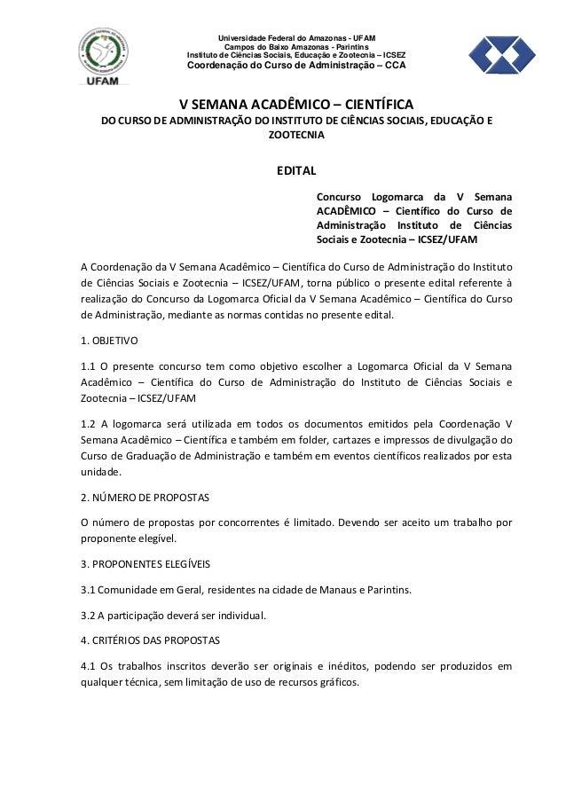 Universidade Federal do Amazonas - UFAM Campos do Baixo Amazonas - Parintins Instituto de Ciências Sociais, Educação e Zoo...