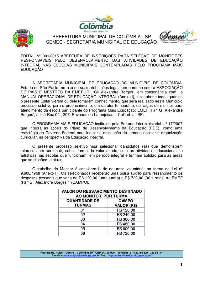 PREFEITURA MUNICIPAL DE COLÔMBIA - SP SEMEC - SECRETARIA MUNICIPAL DE EDUCAÇÃO Rua: Bahia, nº200 – Centro – Colômbia/SP - ...