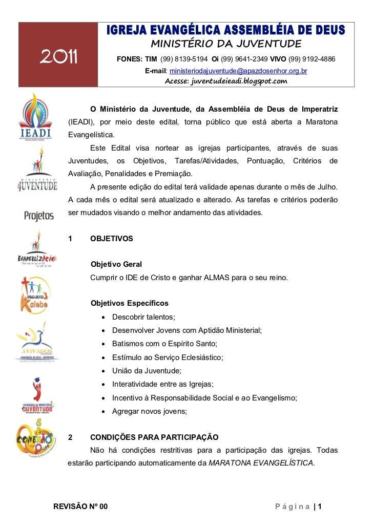 MINISTÉRIO DA JUVENTUDE2011                 FONES: TIM (99) 8139-5194 Oi (99) 9641-2349 VIVO (99) 9192-4886               ...
