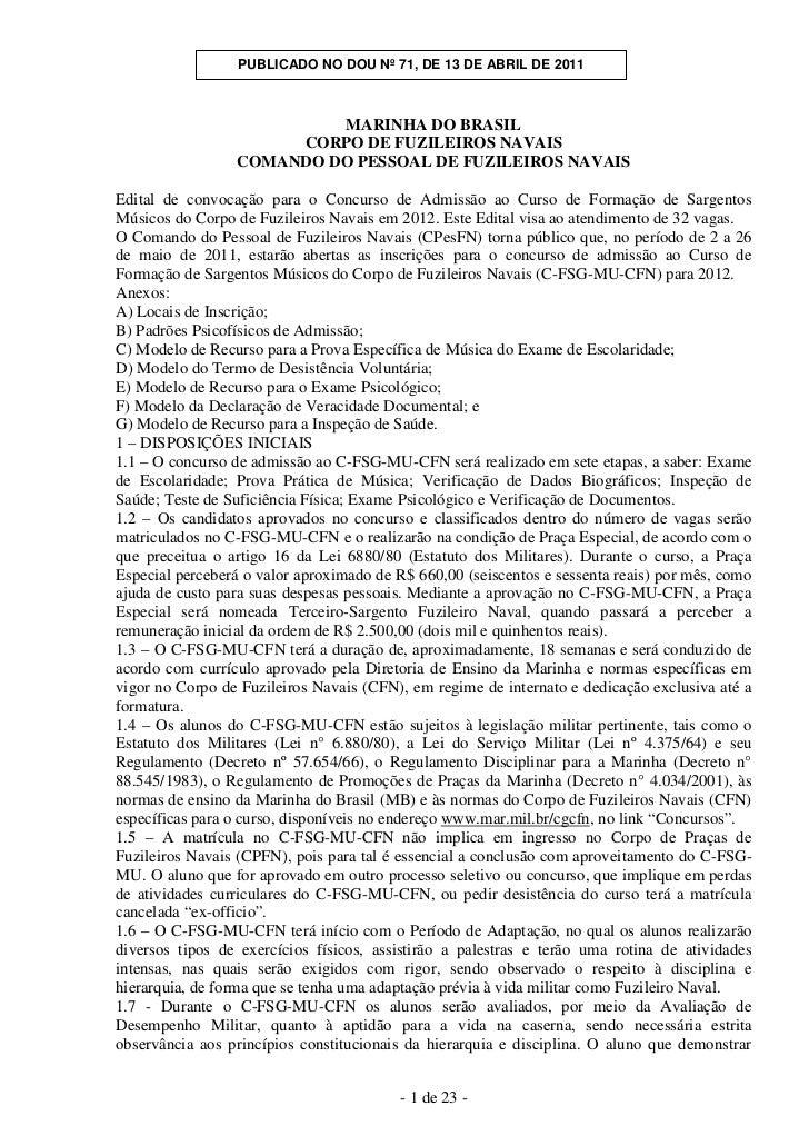 PUBLICADO NO DOU Nº 71, DE 13 DE ABRIL DE 2011                          MARINHA DO BRASIL                      CORPO DE FU...