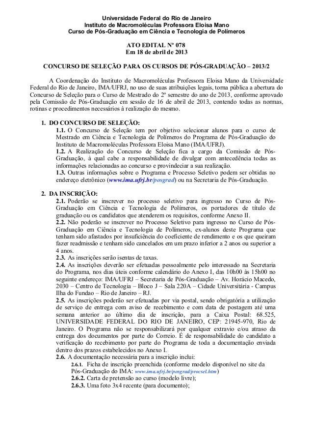 Universidade Federal do Rio de Janeiro Instituto de Macromoléculas Professora Eloisa Mano Curso de Pós-Graduação em Ciênci...