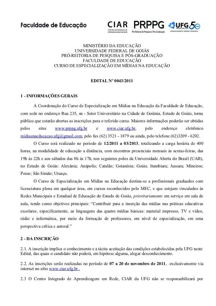 MINISTÉRIO DA EDUCAÇÃO                            UNIVERSIDADE FEDERAL DE GOIÁS                       PRÓ-REITORIA DE PESQ...