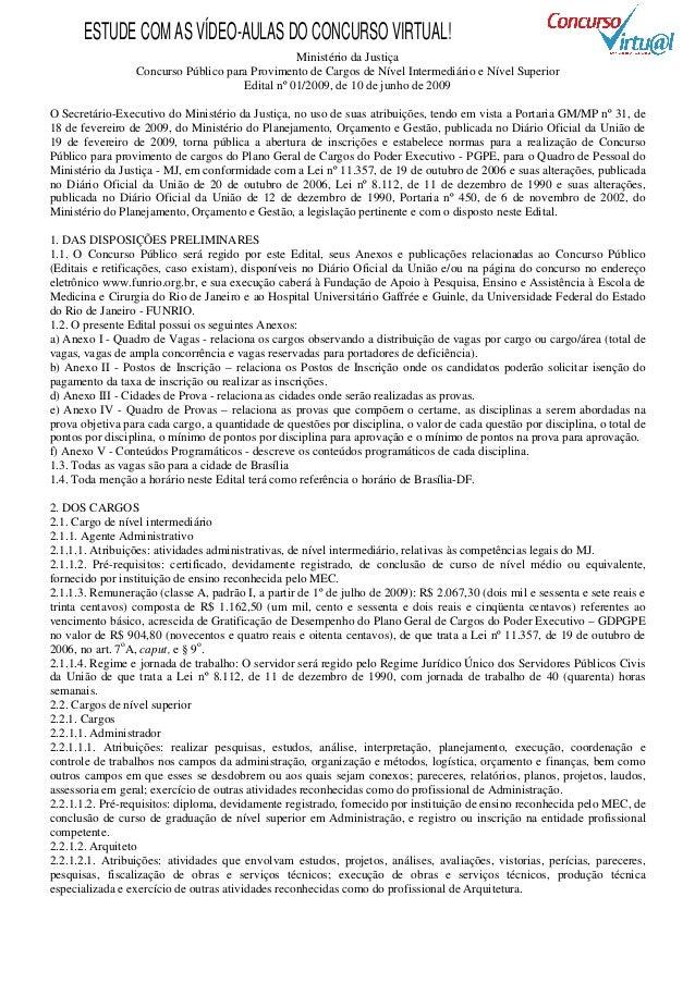 ESTUDE COM AS VÍDEO-AULAS DO CONCURSO VIRTUAL!                                                Ministério da Justiça       ...