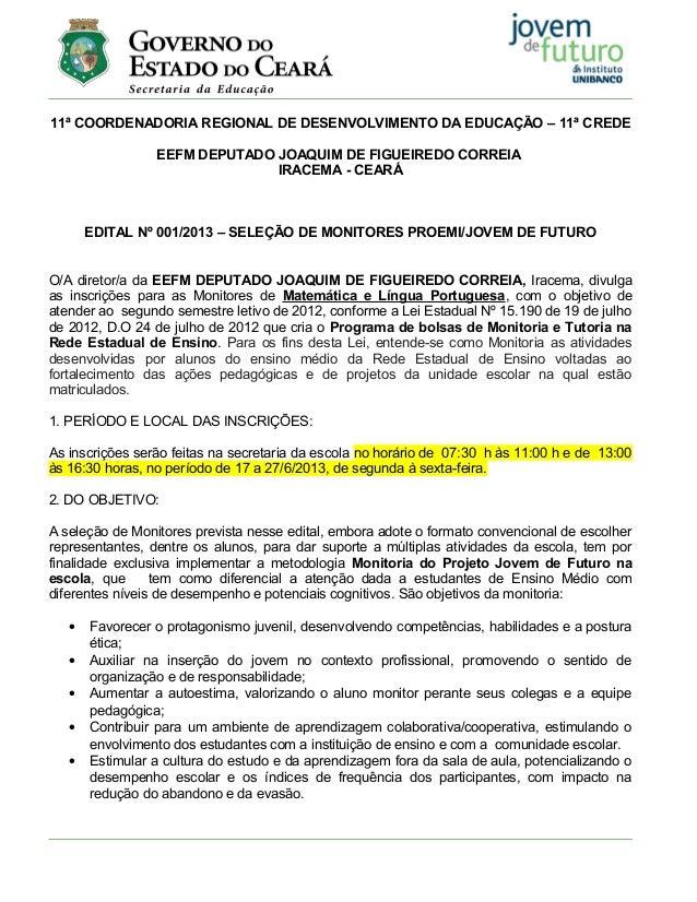 11ª COORDENADORIA REGIONAL DE DESENVOLVIMENTO DA EDUCAÇÃO – 11ª CREDEEEFM DEPUTADO JOAQUIM DE FIGUEIREDO CORREIAIRACEMA - ...