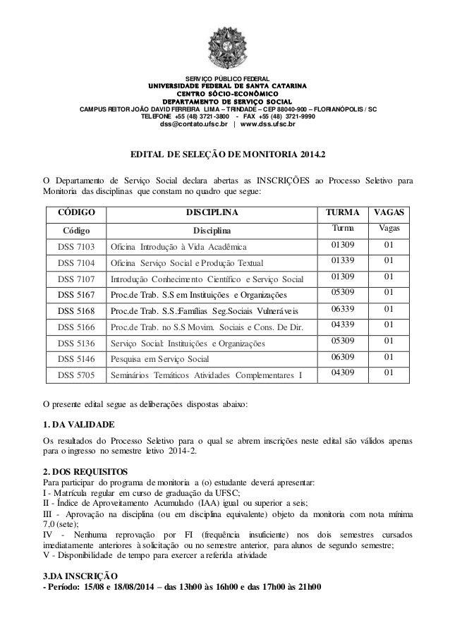 SERVIÇO PÚBLICO FEDERAL UNIVERSIDADE FEDERAL DE SANTA CATARINA CENTRO SÓCIO-ECONÔMICO DEPARTAMENTO DE SERVIÇO SOCIAL CAMPU...