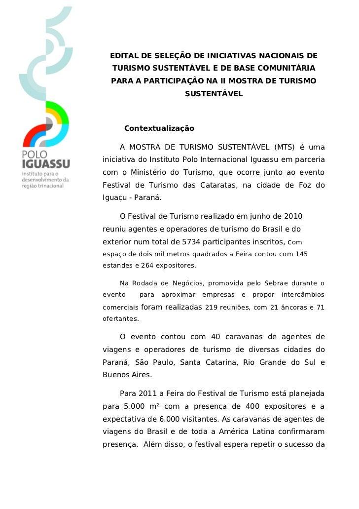 EDITAL DE SELEÇÃO DE INICIATIVAS NACIONAIS DE  TURISMO SUSTENTÁVEL E DE BASE COMUNITÁRIA  PARA A PARTICIPAÇÃO NA II MOSTRA...