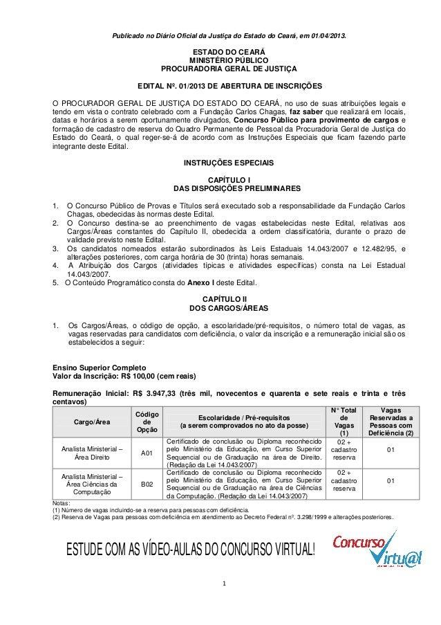 Publicado no Diário Oficial da Justiça do Estado do Ceará, em 01/04/2013.                                             ESTA...