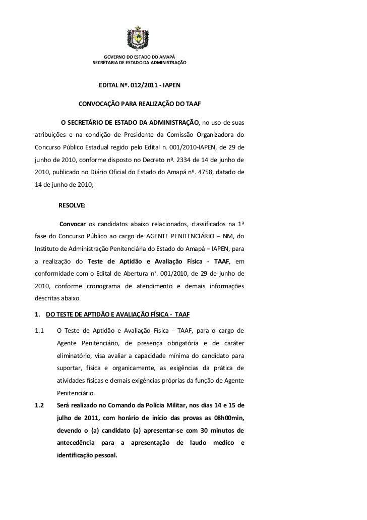 GOVERNO DO ESTADO DO AMAPÁ                     SECRETARIA DE ESTADO DA ADMINISTRAÇÃO                         EDITAL Nº. 01...