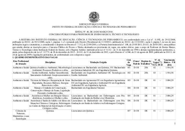 SERVIÇO PÚBLICO FEDERAL INSTITUTO FEDERAL DE EDUCAÇÃO, CIÊNCIA E TECNOLOGIA DE PERNAMBUCO EDITAL Nº. 44, DE 24 DE MARÇO 20...