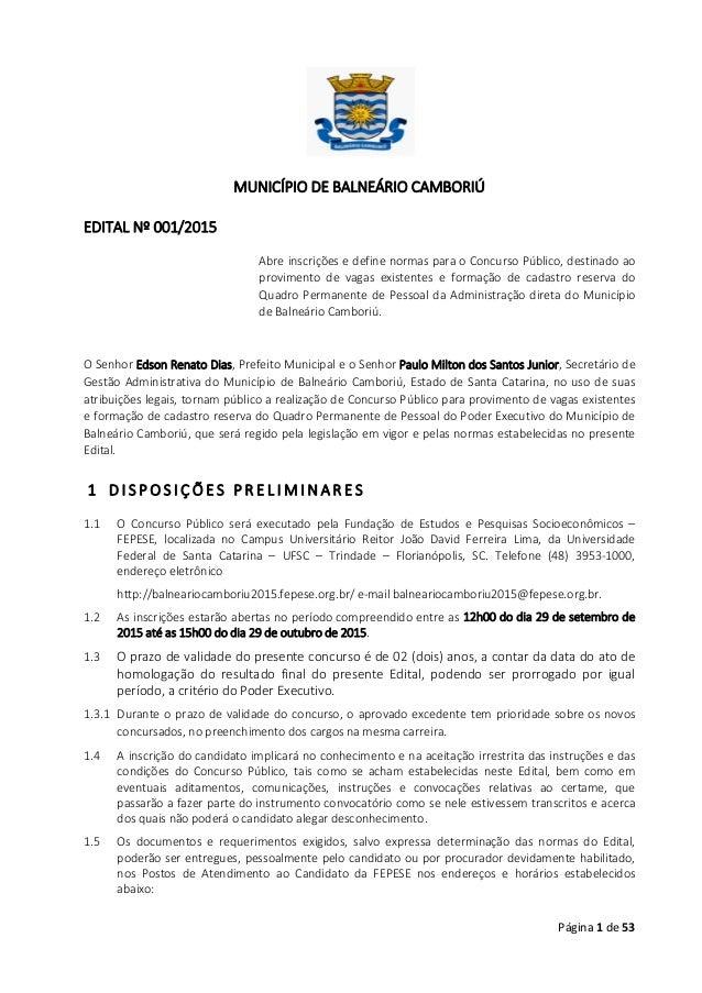 Página 1 de 53 MUNICÍPIO DE BALNEÁRIO CAMBORIÚ EDITAL Nº 001/2015 Abre inscrições e define normas para o Concurso Público,...