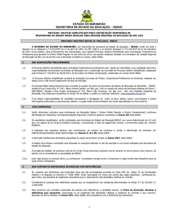 ESTADO DO MARANHÃO                                  SECRETARIA DE ESTADO DA EDUCAÇÃO - SEDUC                      PROCESSO...