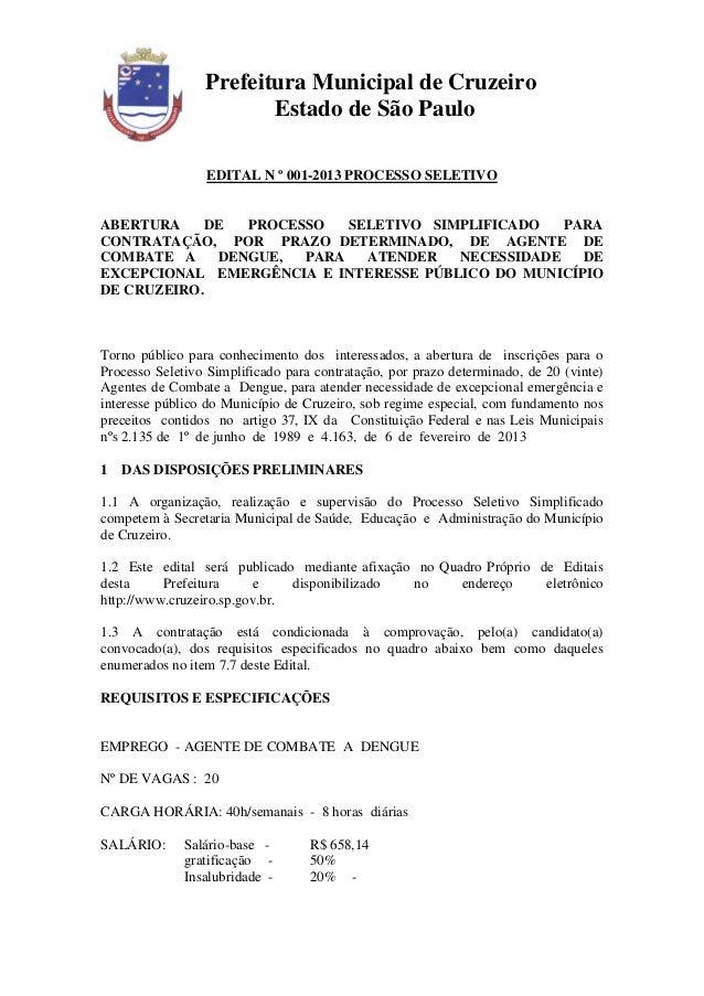 Prefeitura Municipal de Cruzeiro                        Estado de São Paulo                 EDITAL N º 001-2013 PROCESSO S...