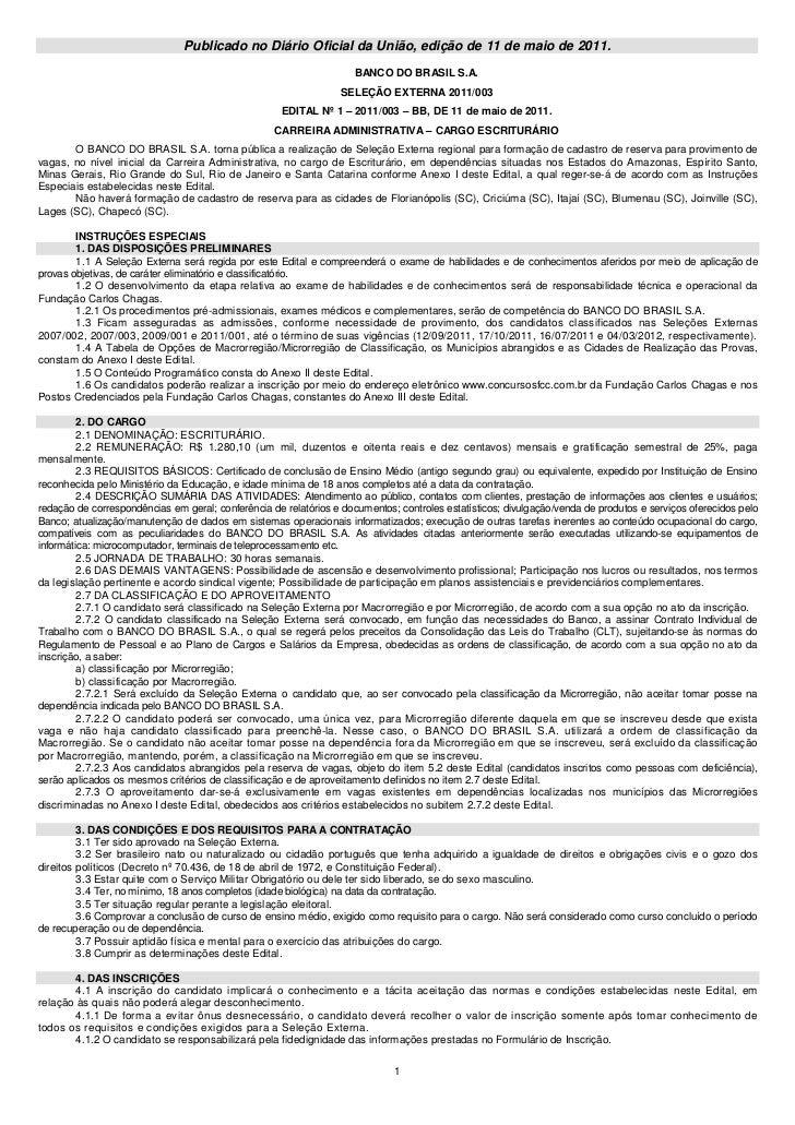 Publicado no Diário Oficial da União, edição de 11 de maio de 2011.                                                       ...