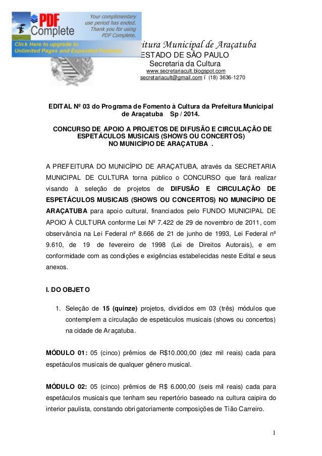 1 P Prefeitura Municipal de Araçatuba ESTADO DE SÃO PAULO Secretaria da Cultura www.secretariacult.blogspot.com secretaria...