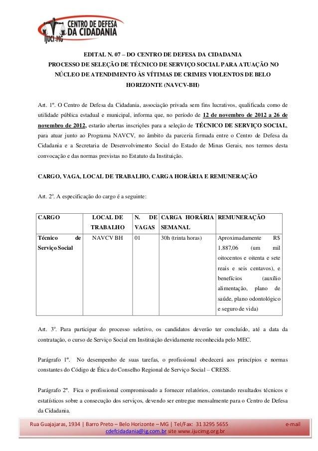 EDITAL N. 07 – DO CENTRO DE DEFESA DA CIDADANIA       PROCESSO DE SELEÇÃO DE TÉCNICO DE SERVIÇO SOCIAL PARA ATUAÇÃO NO    ...
