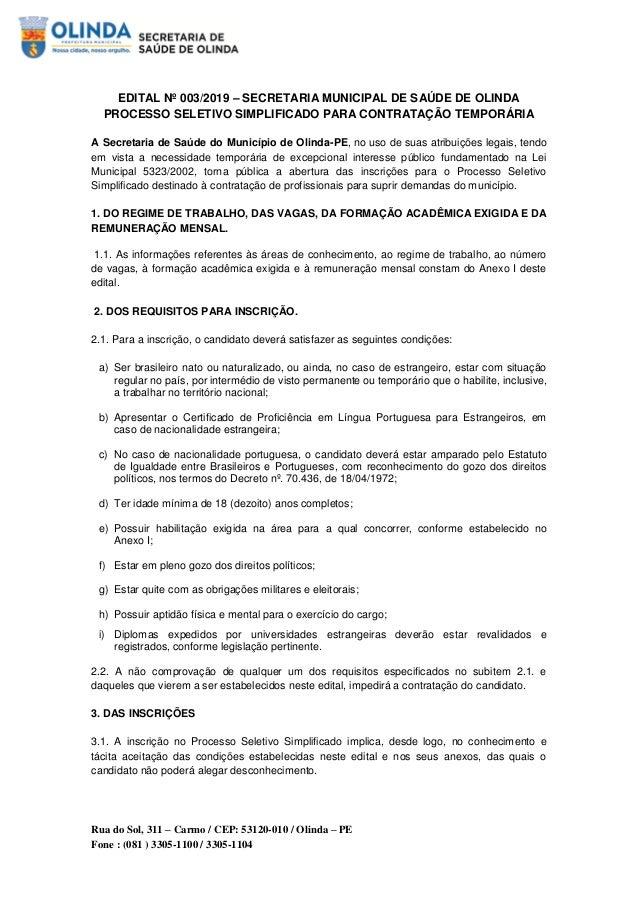 Rua do Sol, 311 – Carmo / CEP: 53120-010 / Olinda – PE Fone : (081 ) 3305-1100 / 3305-1104 EDITAL Nº 003/2019 – SECRETARIA...
