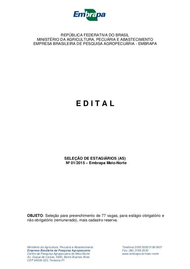 Ministério da Agricultura, Pecuária e Abastecimento Telefone:3198 0500/3198 0601 Empresa Brasileira de Pesquisa Agropecuár...