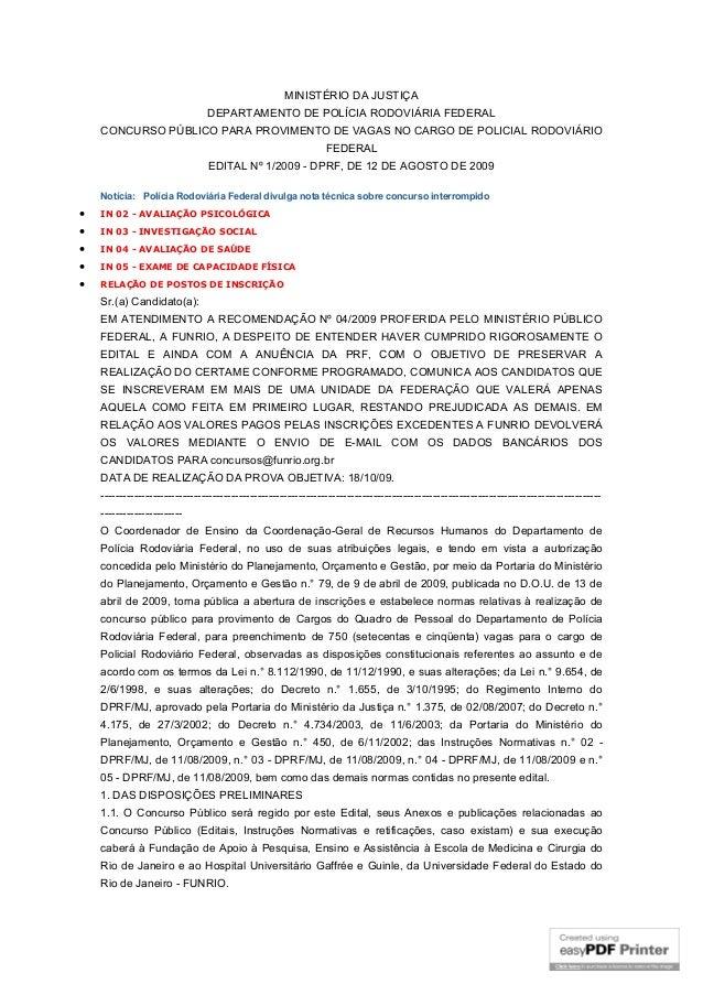 MINISTÉRIO DA JUSTIÇADEPARTAMENTO DE POLÍCIA RODOVIÁRIA FEDERALCONCURSO PÚBLICO PARA PROVIMENTO DE VAGAS NO CARGO DE POLIC...