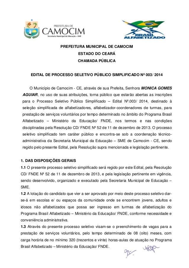 PREFEITURA MUNICIPAL DE CAMOCIM ESTADO DO CEARÁ CHAMADA PÚBLICA EDITAL DE PROCESSO SELETIVO PÚBLICO SIMPLIFICADO Nº 003/ 2...