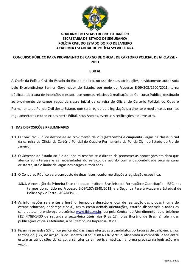 GOVERNO DO ESTADO DO RIO DE JANEIRO SECRETARIA DE ESTADO DE SEGURANÇA POLÍCIA CIVIL DO ESTADO DO RIO DE JANEIRO ACADEMIA E...
