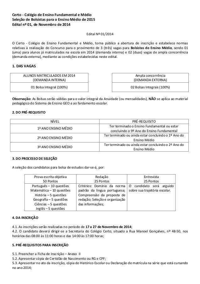 Certo - Colégio de Ensino Fundamental e Médio  Seleção de Bolsistas para o Ensino Médio de 2015  Edital nº 01, de Novembro...