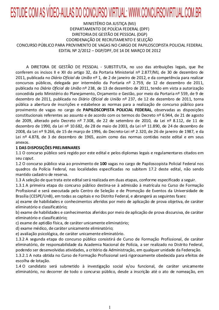 ESTUDE COM AS VÍDEO-AULAS DO CONCURSO VIRTUAL: WWW.CONCURSOVIRTUAL.COM.BR                                 MINISTÉRIO DA JU...